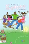 The Story of Easter in Rhyme - Saunders, Barbara Yvonne