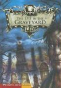 The Eye in the Graveyard