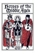 Heroes of the Middle Ages