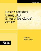 Basic Statistics Using SAS Enterprise Guide: A Primer