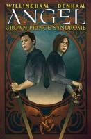Angel: Crown Prince Syndrome (Angel (IDW Hardcover))