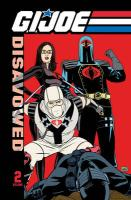 G.I. Joe: Disavowed, Volume 2
