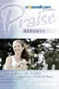 Praise Reports Vol II - Www Crosswalk Com