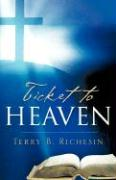 Ticket to Heaven - Richesin, Terry B.
