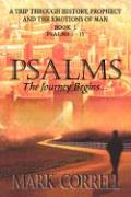 Psalms, the Journey Continues - Correll, Mark E.
