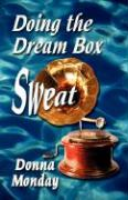 Doing the Dream Box Sweat - Monday, Donna