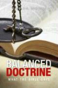 Balanced Doctrine: What the Bible Says - Cumming, A. P. C.