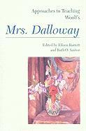 Approaches to Teaching Woolf's Mrs. Dalloway (Approaches to Teaching World Literature)
