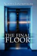 The Final Floor - Linenberger, Norma