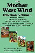 The Mother West Wind Collection, Volume 1