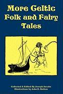 More Celtic Folk and Fairy Tales