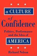 A Culture of Confidence - Nelson, Richard