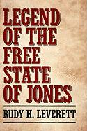 Legend of the Free State of Jones - Leverett, Rudy H.