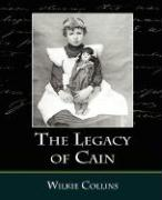 The Legacy of Cain - Collins, Wilkie