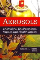 Aerosols: Chemistry, Environmental Impact and Health Effects