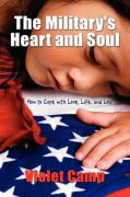 The Military's Heart and Soul, How to Cope with Love, Life, and Loss