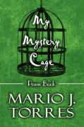 My Mystery Cage: Poem Book