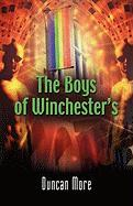 The Boys of Winchester's - More, Duncan