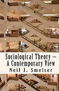 Sociological Theory - A Contemporary View