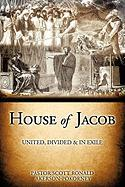 House of Jacob - United, Divided & in Exile