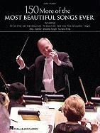 150 More of the Most Beautiful Songs Ever, Easy Piano