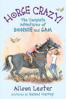 Horse Crazy!: The Complete Adventures of Bonnie and Sam (Bonnie & Sam)