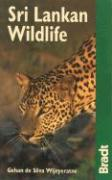 Bradt Sri Lankan Wildlife: A Visitor's Guide