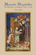 Monastic Hospitality: The Benedictines in England, c. 1070-c. 1250