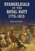 Evangelicals in the Royal Navy, 1775-1815: Blue Lights & Psalm-Singers - Blake, Richard
