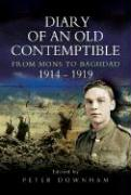 Diary of an Old Contemptible: From Mons to Baghdad 1914-1919