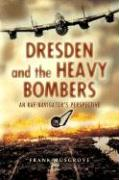 Dresden and the Heavy Bombers