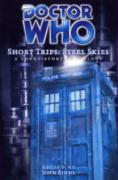 Doctor Who Short Trips: Steel Skies