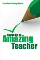 How to Be an Amazing Teacher
