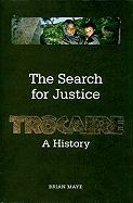 The Search for Justice: Trocaire: A History