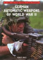 German Automatic Weapons of World War II (Live Firing Classic Military Weapons in Colour Photographs)