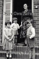 Only One Father - Ellis, Audrey
