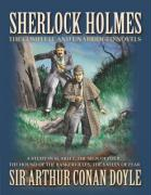 Sherlock Holmes: The Complete and Unabridged Novels