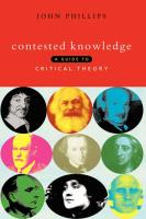 Contested Knowledge - Phillips, John