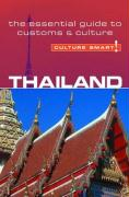 Culture Smart! Thailand: A Quick Guide to Customs and Etiquette