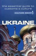 Culture Smart! Ukraine: A Quick Guide to Customs and Etiquette
