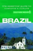 Culture Smart! Brazil: A Quick Guide to Customs and Etiquette