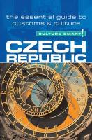 Czech Republic - Culture Smart!: A Quick Guide to Customs & Etiquette