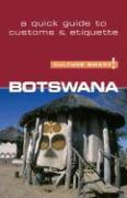 Botswana - Culture Smart!: A Quick Guide to Customs & Etiquette