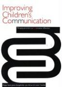 Improving Children's Communivation: Managing Persistent Communication Dificulties - Nash, Poppy; Stengelhofen, Jackie; Brown, Jane