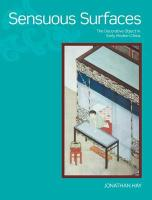 Sensuous Surfaces: The Decorative Object in Early Modern China