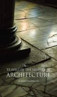 Travels in the History of Architecture