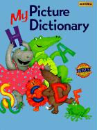 My Picture Dictionary [With Special Picture Book Collection of Poems]