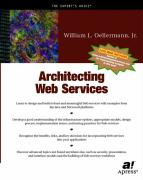 Architecting Web Services: Models, Designs, and Solutions
