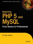 Beginning PHP 5 and MySQL: From Novice to Professional