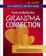 How to Build the Grandma Connection